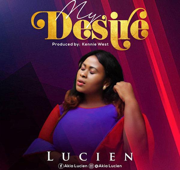 Lucien My Desire Mp3 Download