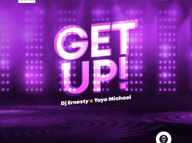 DJ Ernesty & Yoyo GET UP