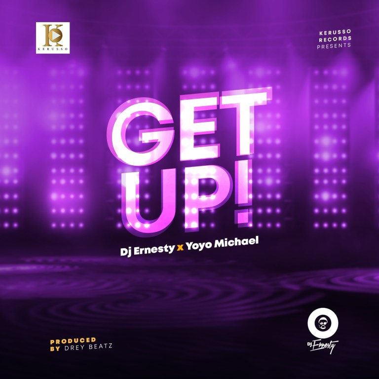 Photo of DJ Ernesty & Yoyo – GET UP