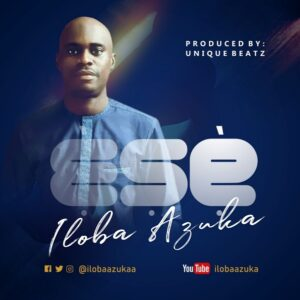 Iloba Azuka Ese Download