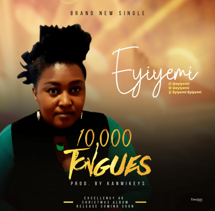 Photo of Eyiyemi – 10000 Tongues