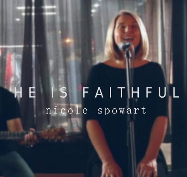 Nicole Spowart He isFaithful Mp3 Download