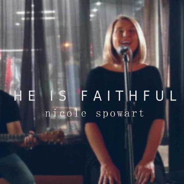 Nicole Spowart He isFaithful Mp3 Download