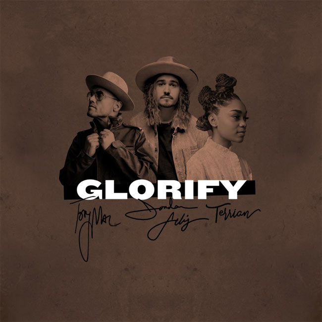 Jordan Feliz Glorify Ft TobyMac & Terrian
