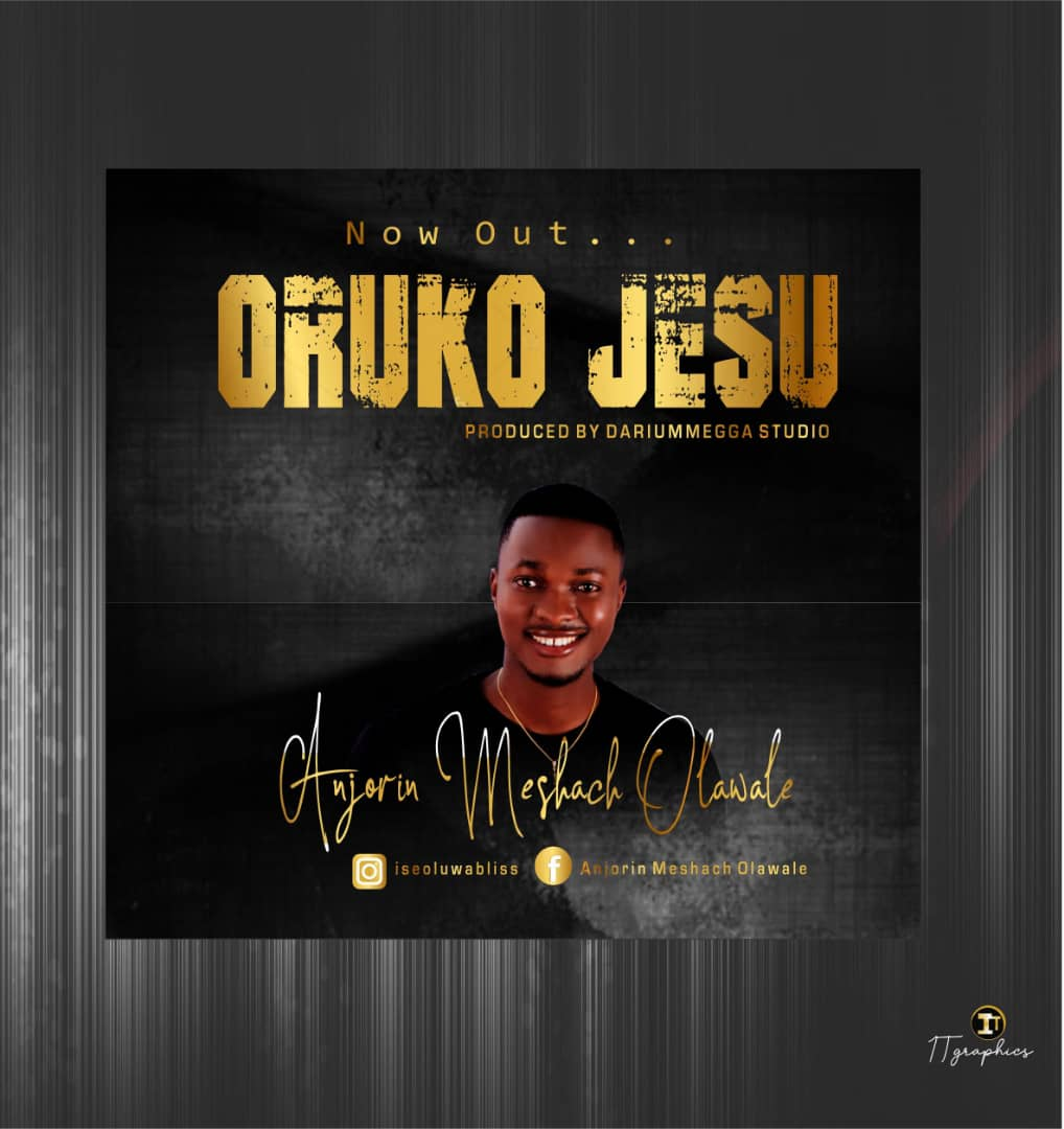 "Photo of Olawale Anjorin Releases His Anticipated Debut Single ""Oruko Jesu"""