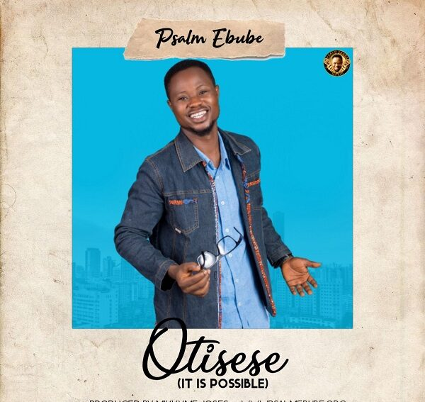 Psalm Ebube Otisese Mp3 Download