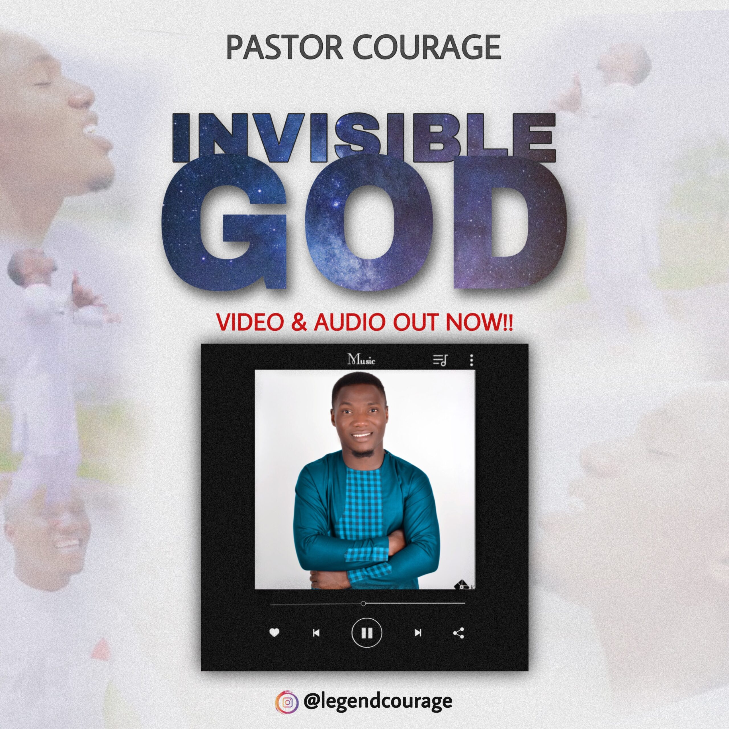 Photo of Pastor Courage – Invisible God