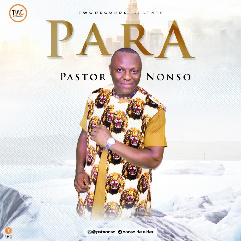 Pastor Nonso Para Mp3 Download