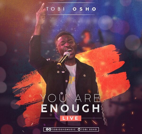 Tobi Osho You Are Enough Mp3 Download