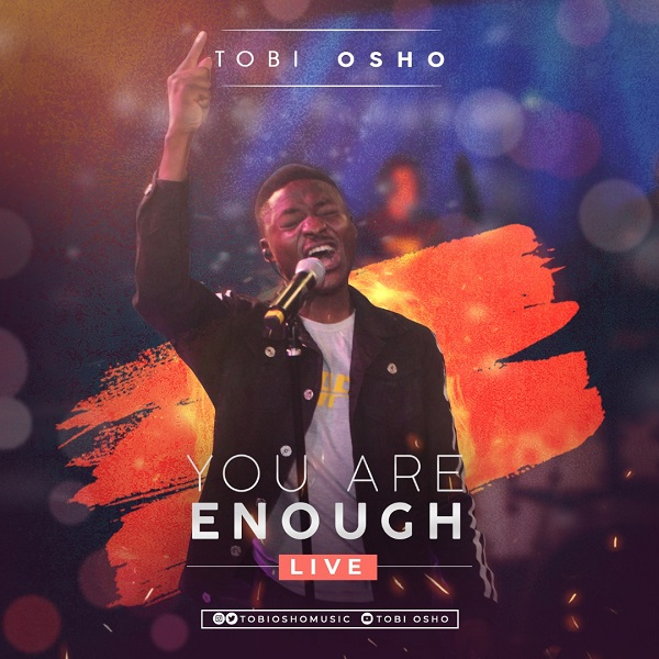 Photo of Tobi Osho – You Are Enough