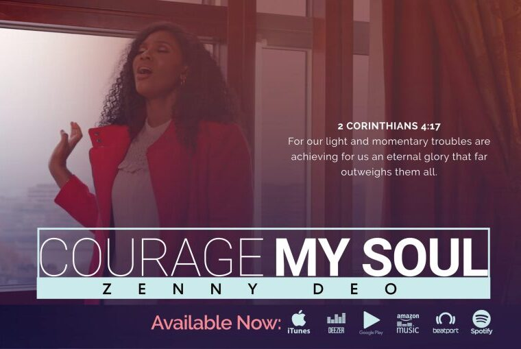 Zenny DEO Courage My Soul Mp3 Download
