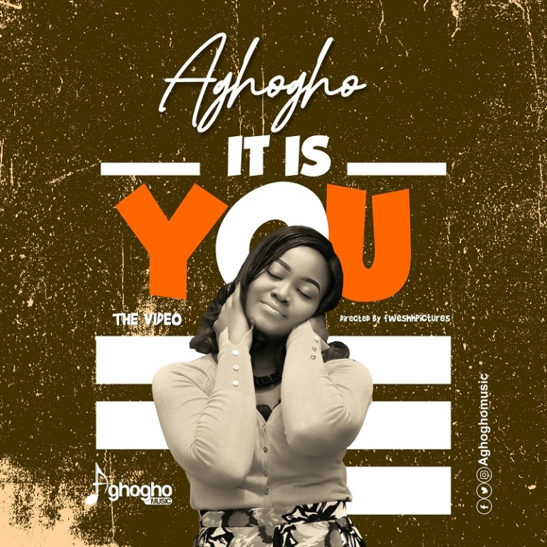 Photo of Aghogho – It Is You