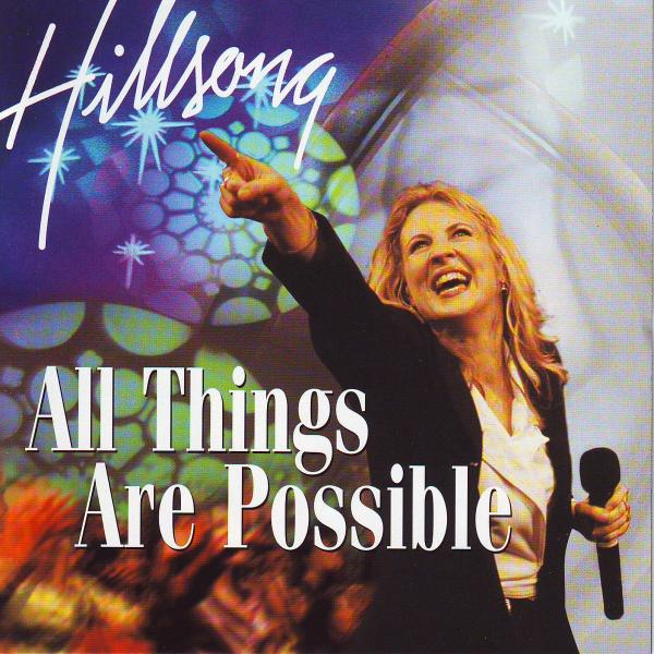 hillsong all things are possible mp3 download