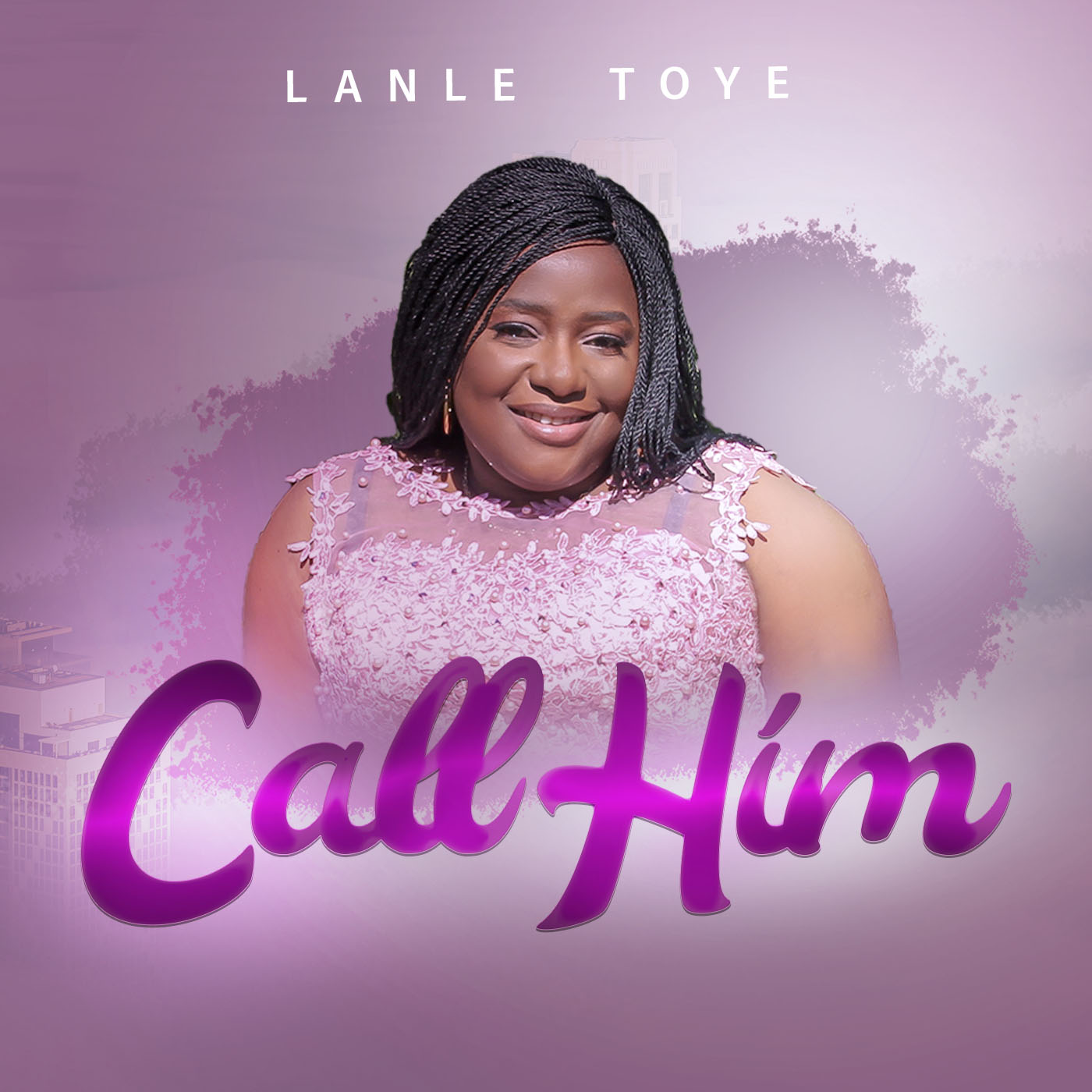 Photo of Lanle Toye – Call Him