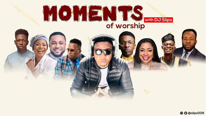 Photo of Dj Slips – Moments Of Worship | @slips009