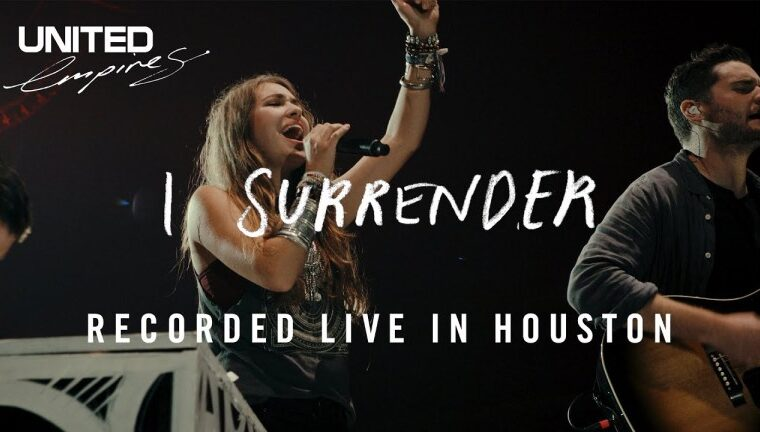 Lauren Daigle I Surrender ft Hillsong United