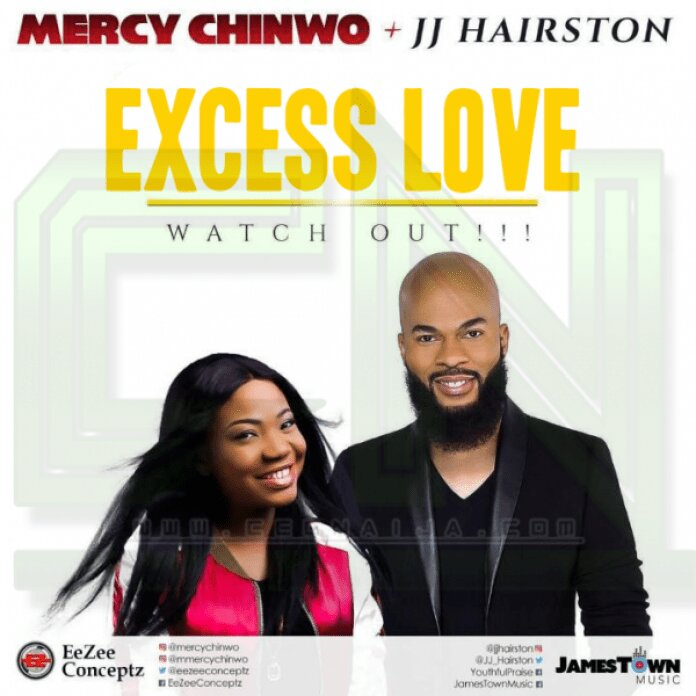 Mercy Chinwo Excess Love Remix ft J.J. Hairston