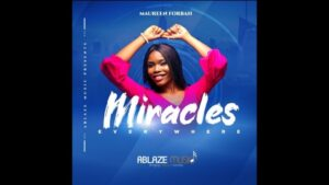 Maureen Forbah Miracles Everywhere Download