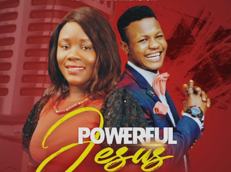 PD Powerful Jesus ft Val Dimension