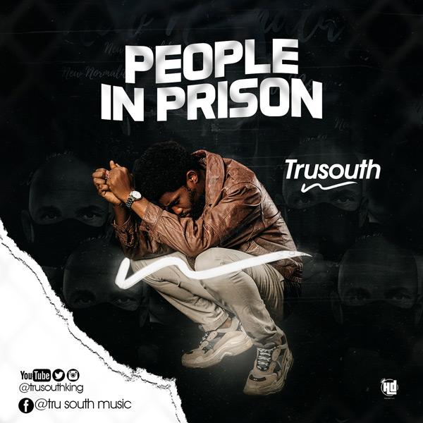 Tru South People In Prison
