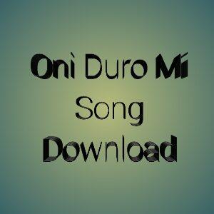 Oni Duro Mi Ese Oh Lyrics