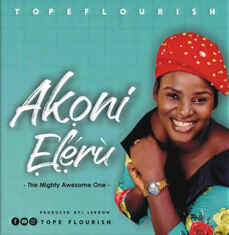 Tope Flourish Akoni Eleru Mp3 Download