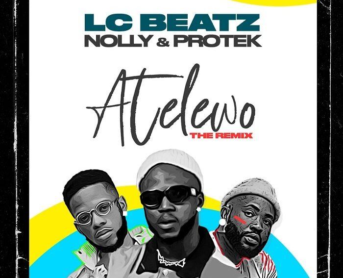 LC Beatz Atelewo Remix Ft Nolly & Protek Illasheva