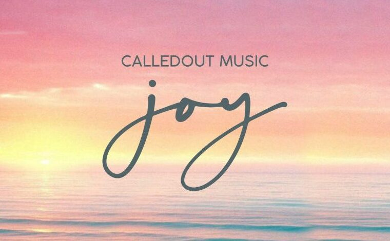 CalledOut Music JOY Mp3 Download