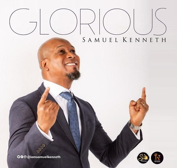 Samuel Kenneth Glorious Mp3 Download