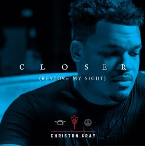 Christon Gray Closer Mp3 Download