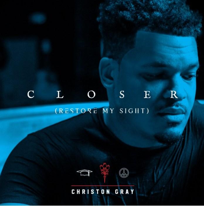 Christon Gray Closer Mp3 Download