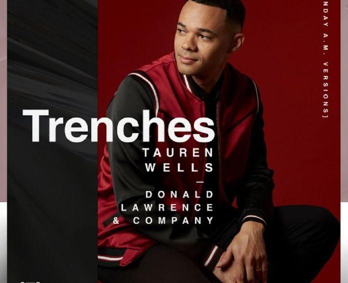 Tauren Wells Trenches Mp3 Download