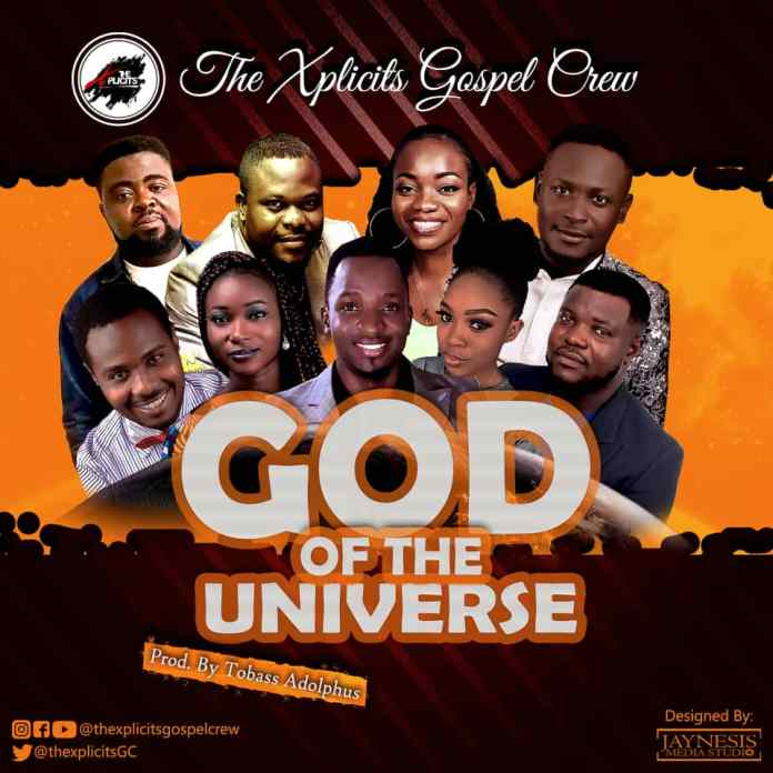 Photo of The Xplicits Gospel Crew – God of the Universe