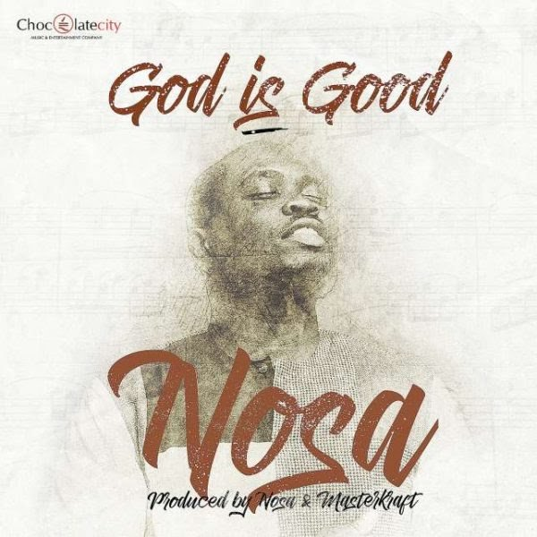 Photo of Download God is Good By Nosa