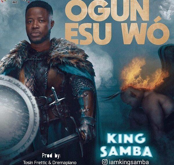 King Samba Ogun Esu Wo Mp3 Download