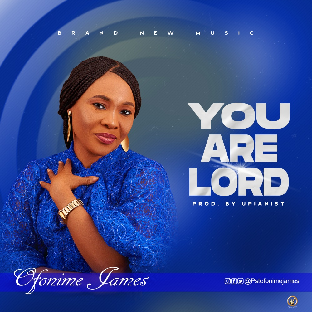 Photo of Pastor Ofonime James – You Are Lord
