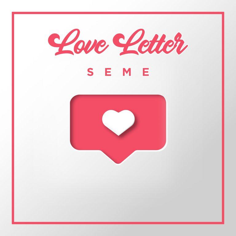 Photo of Seme – Love Letter
