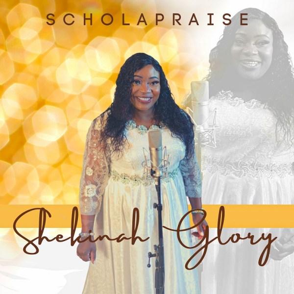 ScholaPraise By Shekinah Glory