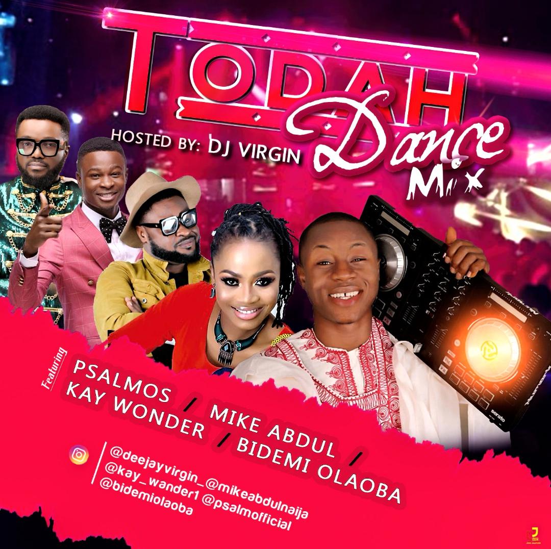 DJ Virgin - Todah Dance Mix (Gospel Mix 2020 Mp3)