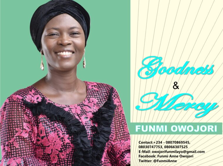 Funmi Owojori Goodness And Mercy