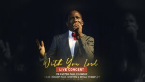 Dr Paul Enenche With You Lord Mp3 Download