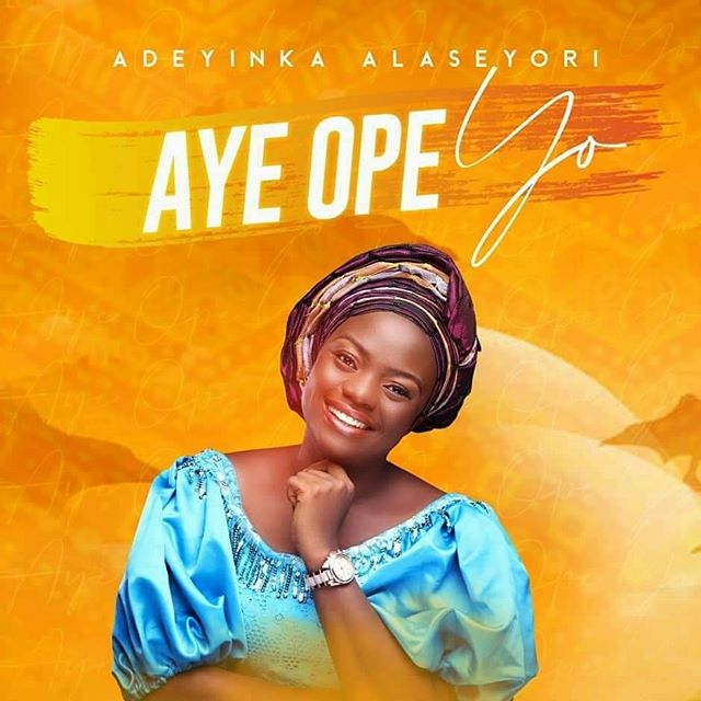 DOWNLOAD Aye Ope Yo Video by Adeyinka Alaseyori
