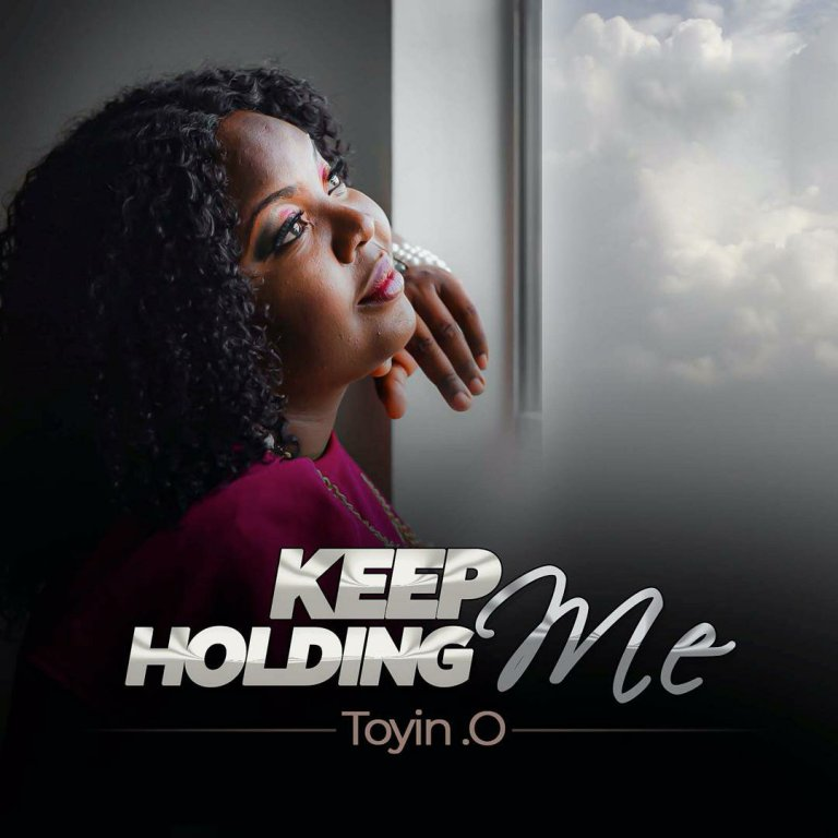 Photo of Toyin O – Keep Holding Me