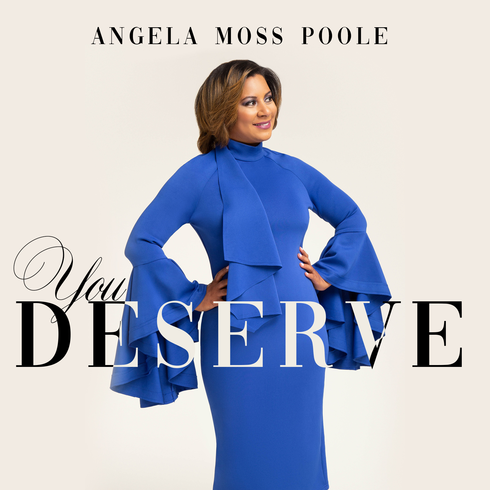 Photo of You Deserve by Angela Moss Poole