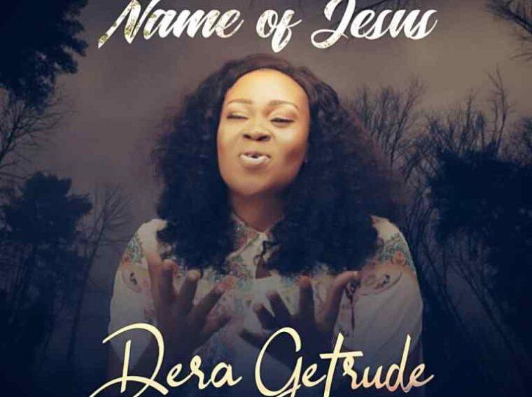 Dera Getrude The Name of Jesus