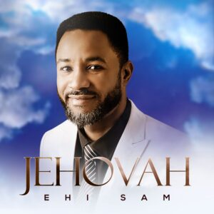 Jehovah by Ehi Sam
