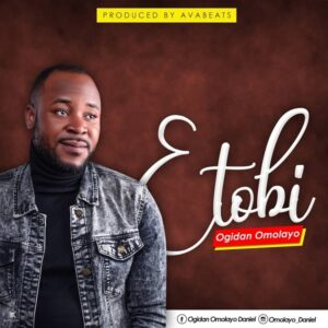 Ogidan Omolayo Etobi Mp3 Download