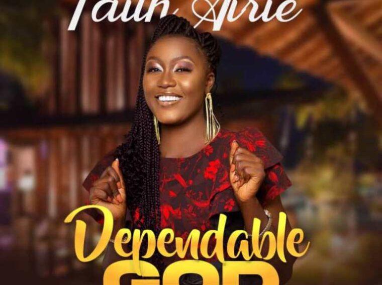 Faith Airie Dependable God