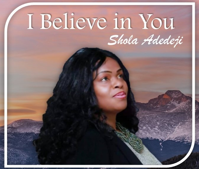 Photo of I Believe in You by Shola Adedeji