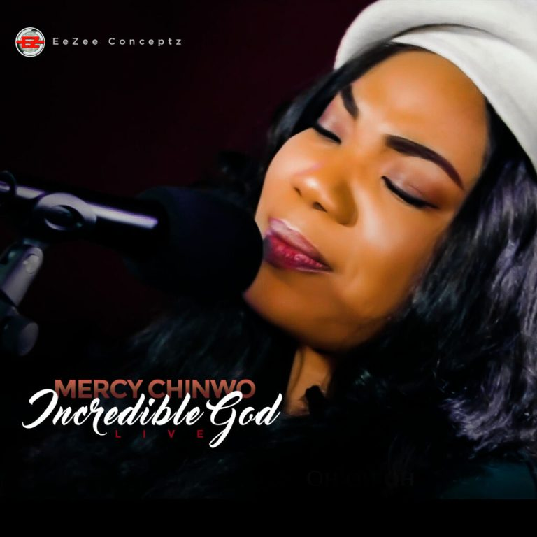 Incredible God by Mercy Chinwo Mp3 Download